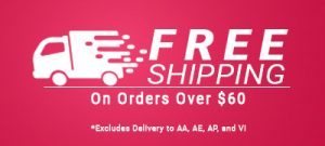 Free Shipping on orders over $60. Excludes delivery to VI, AA, AE and AP.