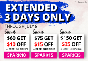 Extended 3 Days Only. Spend $60, save $10 with code SPARK10. Spend $75 and save $15 with code SPARK15. Spend $150 and save $35 with code SPARK35.