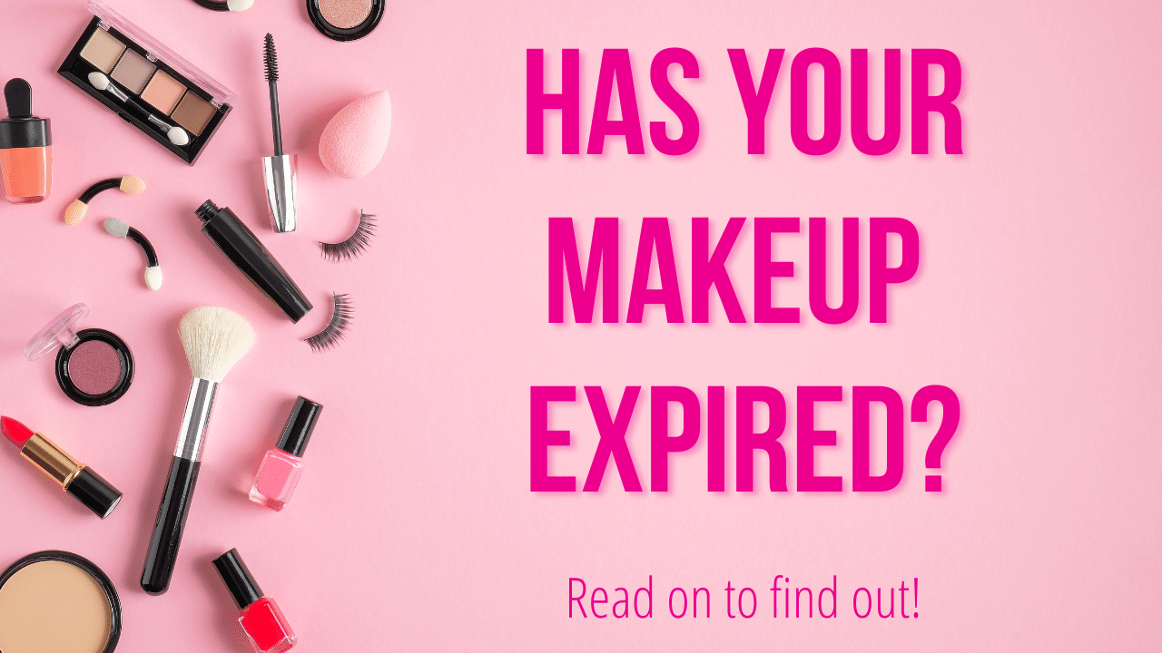 Has Your Makeup Expired?
