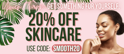 20% off skincare products with code SMOOTH20 during checkout. Some exclusions may apply. Ends 6/20/21